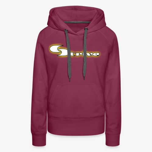 Strive Written Logo - Women's Premium Hoodie