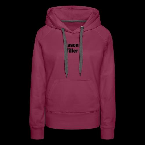 Tiller Text 2 - Women's Premium Hoodie