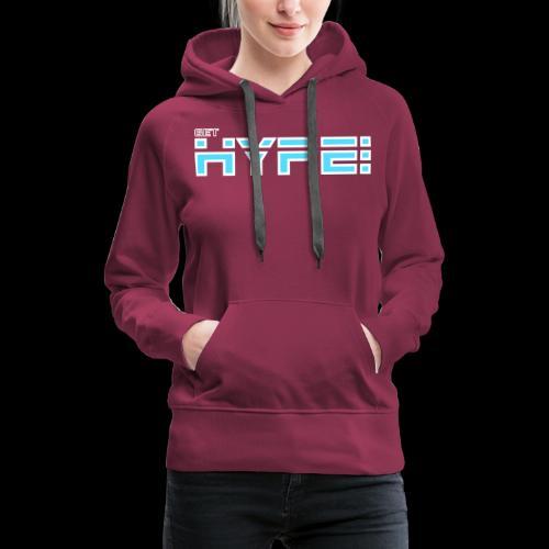 GET HYPED WITH SAKER!!! - Women's Premium Hoodie
