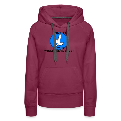Wing it - Women's Premium Hoodie