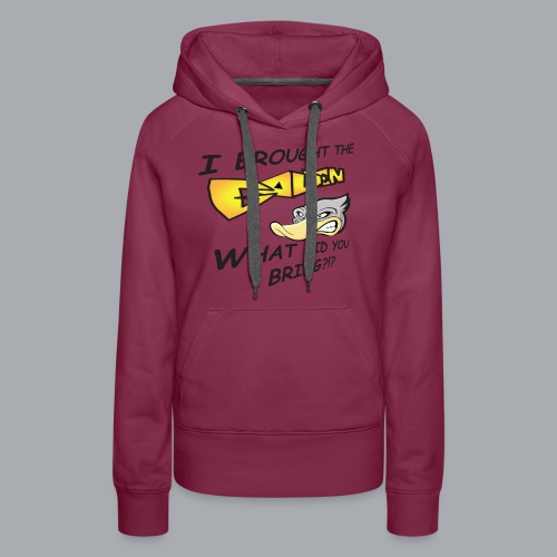 I brought the awesome - Women's Premium Hoodie