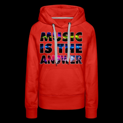 Music Is The Answer - Women's Premium Hoodie