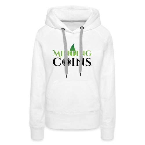 Minting Coins - Women's Premium Hoodie