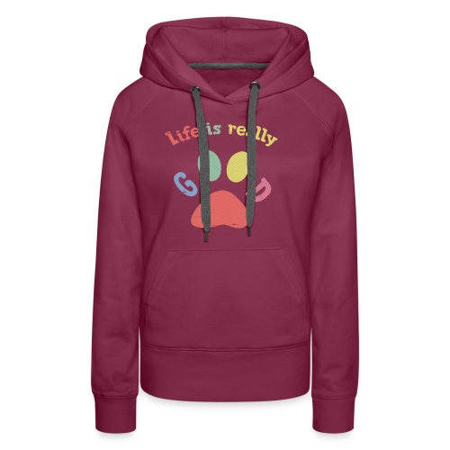 Life Is Really Good Dogs - Women's Premium Hoodie
