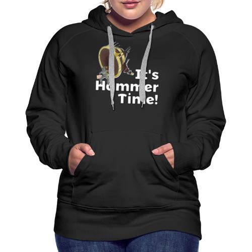 It's Hammer Time - Ban Hammer Variant - Women's Premium Hoodie