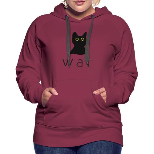 WAT CAT - Women's Premium Hoodie