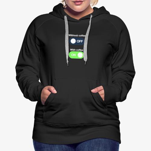 Coffee Lover T-Shirt - Women's Premium Hoodie