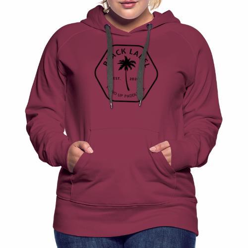 SUP is Medicine - BLK LBL - Women's Premium Hoodie