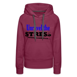 Unravel the Stress - Women's Premium Hoodie