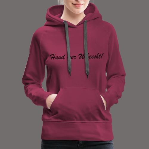 wheesht - Women's Premium Hoodie