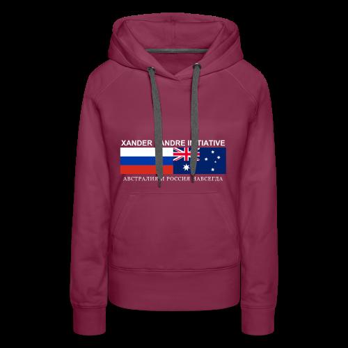 Xander Pandre Initiative АВСТРАЛИЯ И РОССИЯ НАВСЕГ - Women's Premium Hoodie