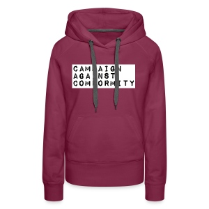 Campaign Against Conformity - Women's Premium Hoodie