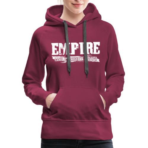 Empire Family Money Power - Women's Premium Hoodie
