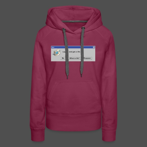 Log off and Get a Life - Women's Premium Hoodie