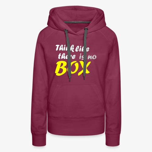 Think like there is no box - Women's Premium Hoodie
