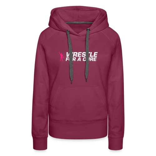 wrestle for a cure - Women's Premium Hoodie