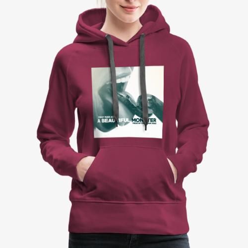 First Man ADAM A Beautiful Monster EP - Women's Premium Hoodie
