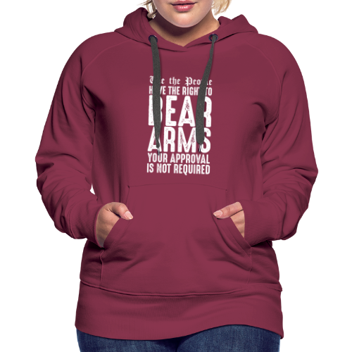 Our Right To Bear Arms - Women's Premium Hoodie