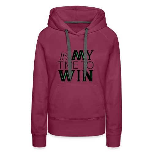 It's My Time WIN - Women's Premium Hoodie