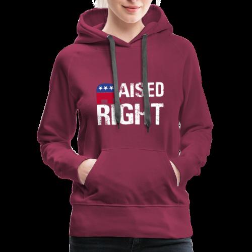 Raised Right - Women's Premium Hoodie