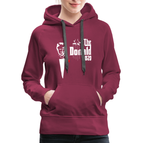 The Donald 2020 Godfather - Women's Premium Hoodie