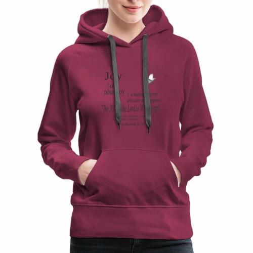 Fruit of the Spirit Collection: Joy - Women's Premium Hoodie