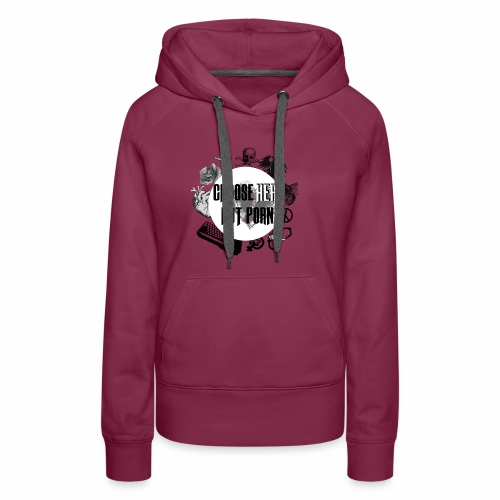 Modern Choose Her Not Porn - Women's Premium Hoodie