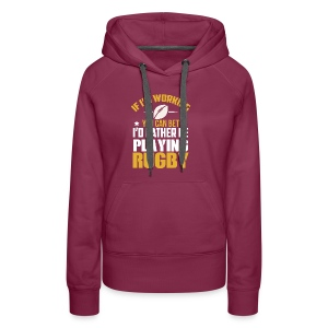 Great Gift Ideas For Rugby Lover. - Women's Premium Hoodie