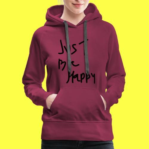 justbehappy - Women's Premium Hoodie