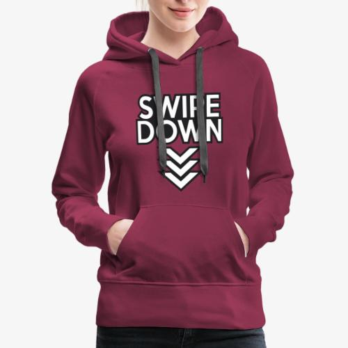 Swipe Down - Women's Premium Hoodie