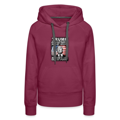 Trump is Here! - Women's Premium Hoodie