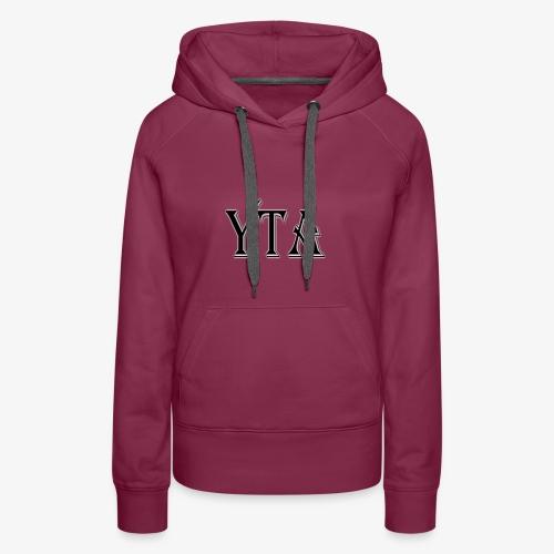 YTA Bold Lettering Print - Women's Premium Hoodie