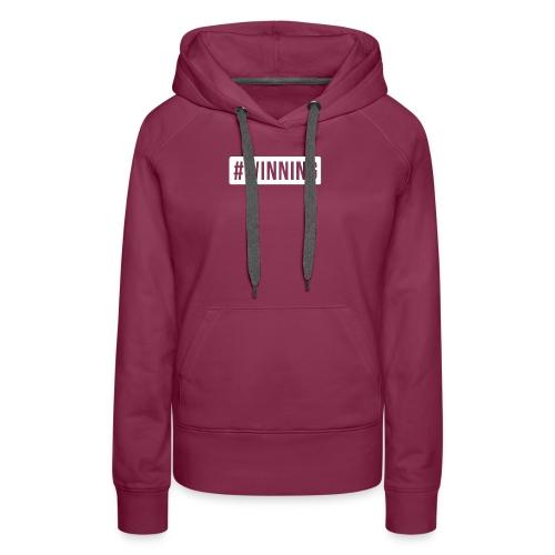 #WINNING - Women's Premium Hoodie