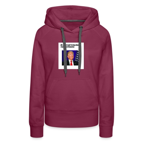 Only For Donald Trump Haters - Women's Premium Hoodie