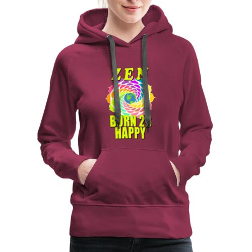 ZEN - Born To Be Happy - Women's Premium Hoodie