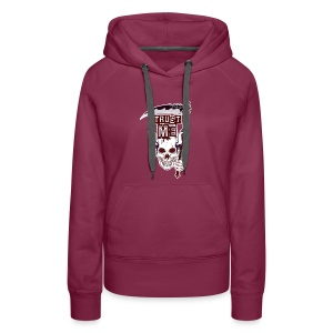 Trust Me - Funny Skull with Scythe and Chain - Women's Premium Hoodie