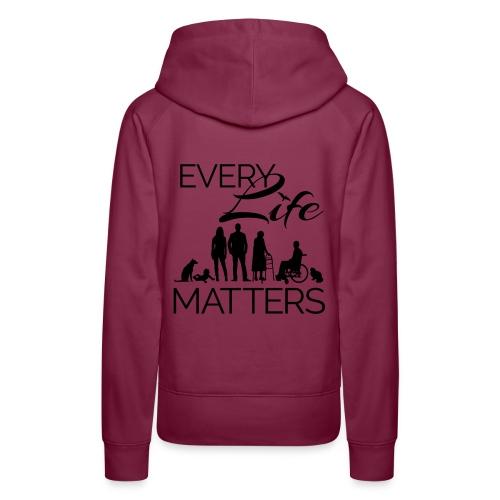 Every Life Matters - Women's Premium Hoodie