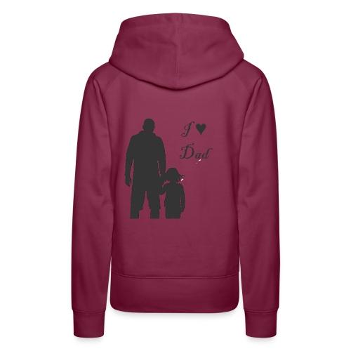 love Dad - Women's Premium Hoodie