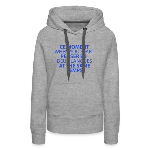 Language geek phrase - Women's Premium Hoodie