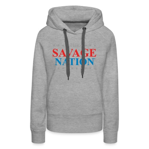 The Savage Nation Logo sch - Women's Premium Hoodie