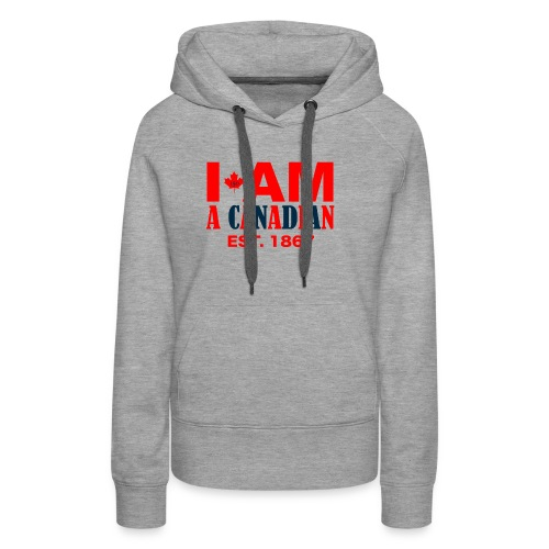 CANADA 150 YEARS - LIMITED EDITION - Women's Premium Hoodie