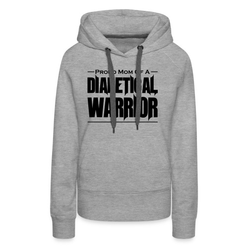 Proud Mom of a Diabetical Warrior - Women's Premium Hoodie