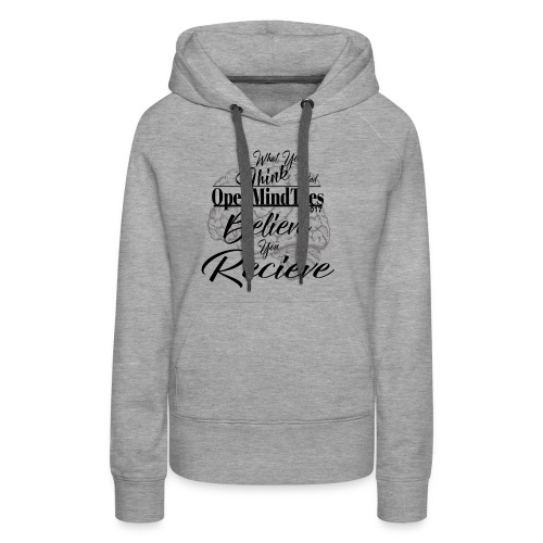 OpenMindTees logo Law Of Attraction Affirmation - Women's Premium Hoodie