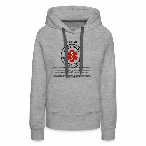 emotional support animal - Women's Premium Hoodie