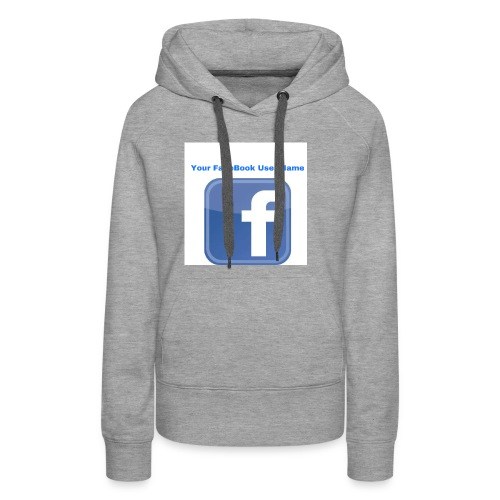 Your FaceBook User Name Logo Customized - Women's Premium Hoodie