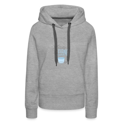 Thirsty For Blessings Graphic Tee - Women's Premium Hoodie