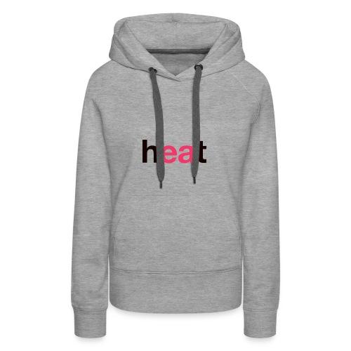 Heat - Women's Premium Hoodie