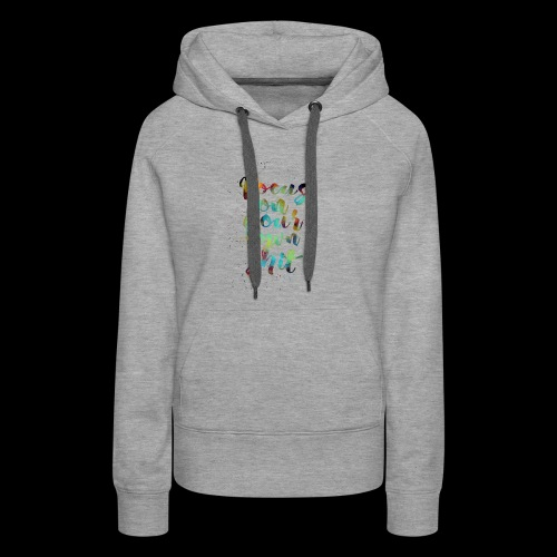 focus on your own shit - Women's Premium Hoodie