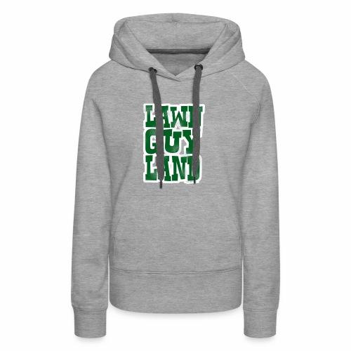 Lawn Guy Land New York - Women's Premium Hoodie