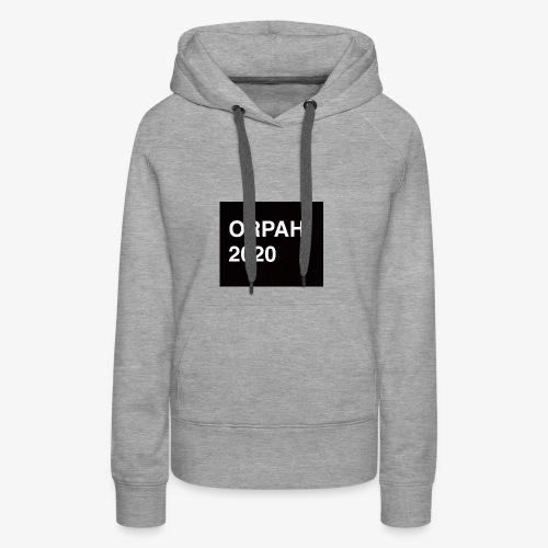 Orpah for President 2020 - Women's Premium Hoodie